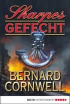 Sharpes Gefecht ebook by Bernard Cornwell