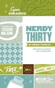 Nerdy Thirty ebook by Wendy Townley