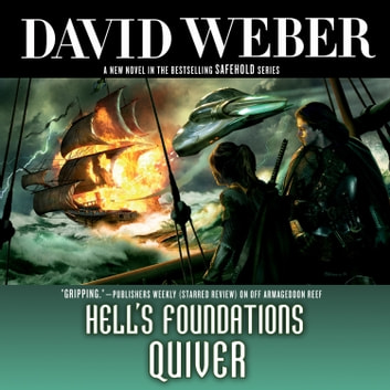 Hell's Foundations Quiver - A Novel in the Safehold Series audiobook by David Weber