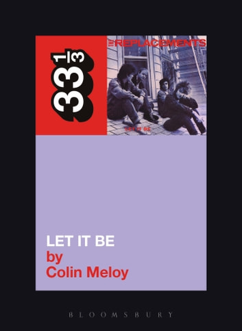 The Replacements' Let It Be eBook by Colin Meloy