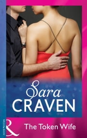 The Token Wife (Mills & Boon Modern) (Wedlocked!, Book 34) ebook by Sara Craven