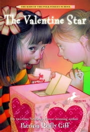 The Valentine Star ebook by Patricia Reilly Giff,Blanche Sims