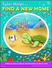 Tyler Helps Find a New Home ebook by Claire Culliford,Emma Allen
