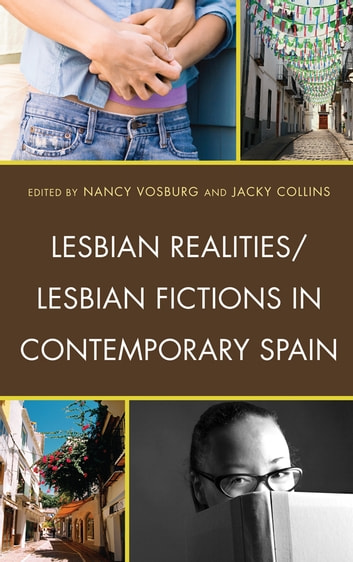 Lesbian Realities/Lesbian Fictions in Contemporary Spain ebook by