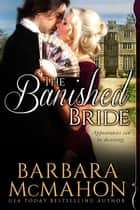 The Banished Bride ebook by Barbara McMahon
