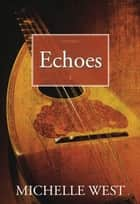 Echoes ebook by Michelle West