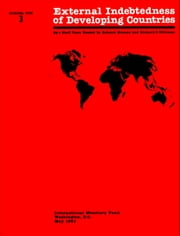 External Indebtedness of Developing Countries ebook by Ulrich Mr. Baumgartner,G. Mr. Johnson,K. Dillon,R. Williams,Peter Mr. Keller,Maria Tyler,Bahram Nowzad,G. Mr. Kincaid,Tomás Mr. Reichmann