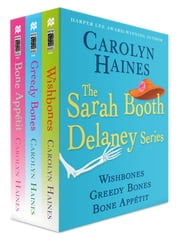 The Sarah Booth Delaney Series, Books 8-10 - Wishbones, Greedy Bones, Bone Appetit ebook by Carolyn Haines
