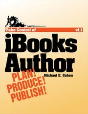 Take Control of iBooks Author ebook by Michael E Cohen