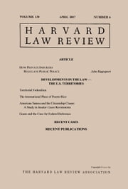 Harvard Law Review: Volume 130, Number 6 - April 2017 ebook by Harvard Law Review