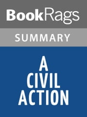 A Civil Action by Jonathan Harr | Summary & Study Guide ebook by BookRags