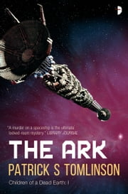 The Ark ebook by Patrick S. Tomlinson, Larry Rostant
