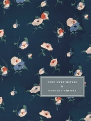 They Were Sisters ebook by Dorothy Whipple