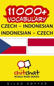 11000+ Vocabulary Czech - Indonesian ebook by Gilad Soffer