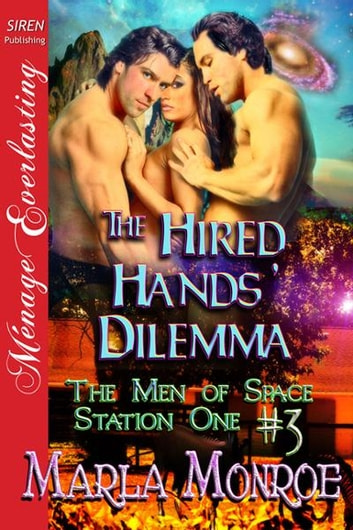 The Hired Hands' Dilemma ebook by Marla Monroe