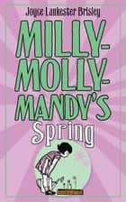 Milly-Molly-Mandy's Spring ebook by Joyce Lankester Brisley
