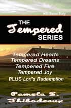 Tempered Series Bundle ebook by Pamela S Thibodeaux