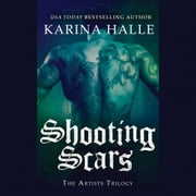 Shooting Scars - Book 2 in The Artists Trilogy audiobook by Karina Halle