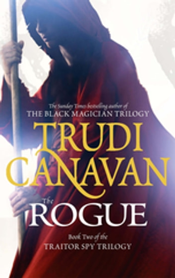 The Rogue - Book 2 of the Traitor Spy ekitaplar by Trudi Canavan