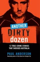 Another Dirty Dozen ebook by Paul Anderson