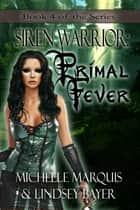 Primal Fever ebook by Michelle Marquis