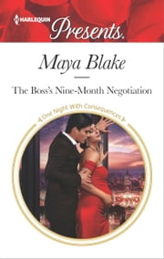 The Boss's Nine-Month Negotiation ebook by Maya Blake