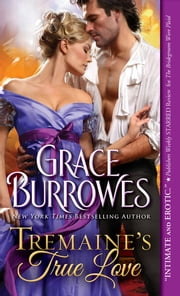 Tremaine's True Love ebook by Grace Burrowes