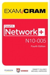 CompTIA Network+ N10-005 Exam Cram ebook by Emmett Dulaney,Michael Harwood