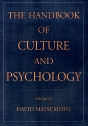 The Handbook of Culture and Psychology ebook by David Matsumoto