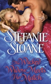 The Wicked Widow Meets Her Match - A Regency Rogues Novel ebook by Stefanie Sloane