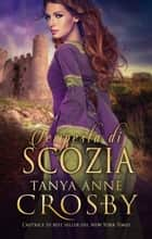 Tempesta di Scozia ebook by Tanya Anne Crosby