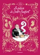 La Passion de Dodin-Bouffant eBook by Mathieu Burniat, Mathieu Burniat
