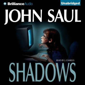 Shadows audiobook by John Saul