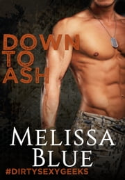 Down To Ash ebook by Melissa Blue