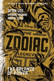 The Zodiac Legacy: Balance of Power ebook by Stan Lee,Stuart Moore
