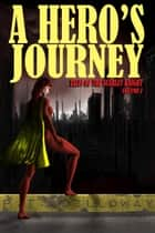 A Hero's Journey - Tales of the Scarlet Knight, #1 ebook by P.T. Dilloway