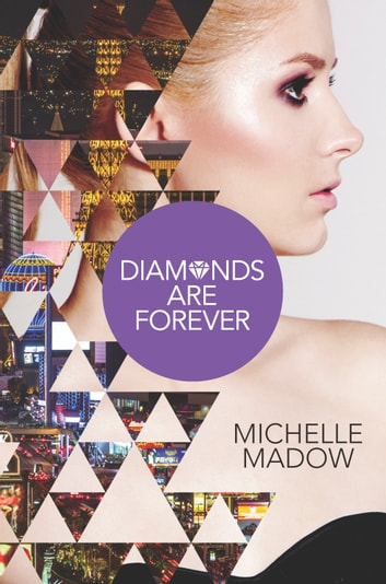 Diamonds are Forever ebook by Michelle Madow