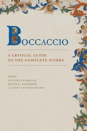 Boccaccio - A Critical Guide to the Complete Works ebook by
