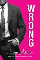 Wrong eBook by Jana Aston