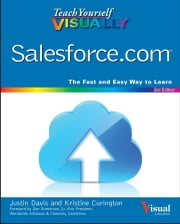 Teach Yourself VISUALLY Salesforce.com ebook by Justin Davis,Kristine Curington,Dan Streetman
