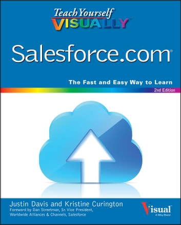 Teach Yourself VISUALLY Salesforce.com ebook by Justin Davis,Kristine Curington
