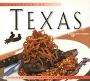 Food of Texas - Authentic Recipes from the Lone Star State ebook by Caroline Stuart,Jacob  Termansen