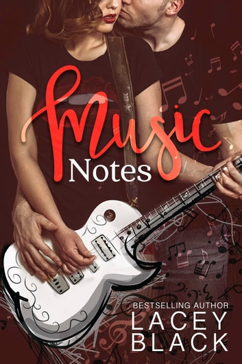 Music Notes ebook by Lacey Black
