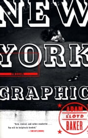 New York Graphic ebook by Adam Lloyd Baker