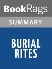 Burial Rites by Hannah Kent l Summary & Study Guide ebook by BookRags