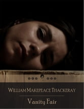 Vanity Fair ebook by William Makepeace Thackeray