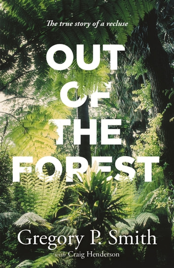 Out of the Forest ebook by Gregory Smith