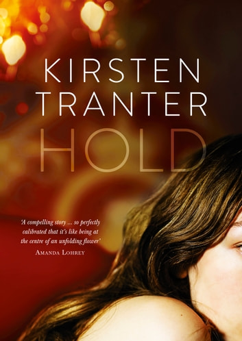 Hold ebook by Kirsten Tranter
