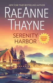 Serenity Harbor - A Heartwarming Small Town Romance ebook by RaeAnne Thayne