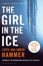 The Girl in the Ice ebook by